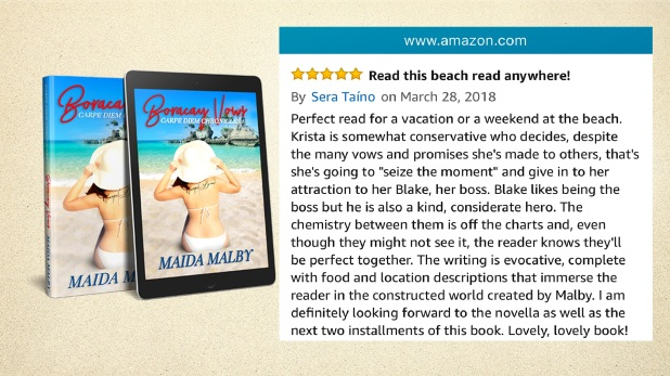 "Perfect read for a vacation or a weekend at the beach. Krista is somewhat conservative who decides, despite the many vows and promises she's made to others, that's she's going to ""seize the moment"" and give in to her attraction to her Blake, her boss. Blake likes being the boss but he is also a kind, considerate hero. The chemistry between them is off the charts and, even though they might not see it, the reader knows they'll be perfect together. The writing is evocative, complete with food and location descriptions that immerse the reader in the constructed world created by Malby. I am definitely looking forward to the novella as well as the next two installments of this book. Lovely, lovely book!"