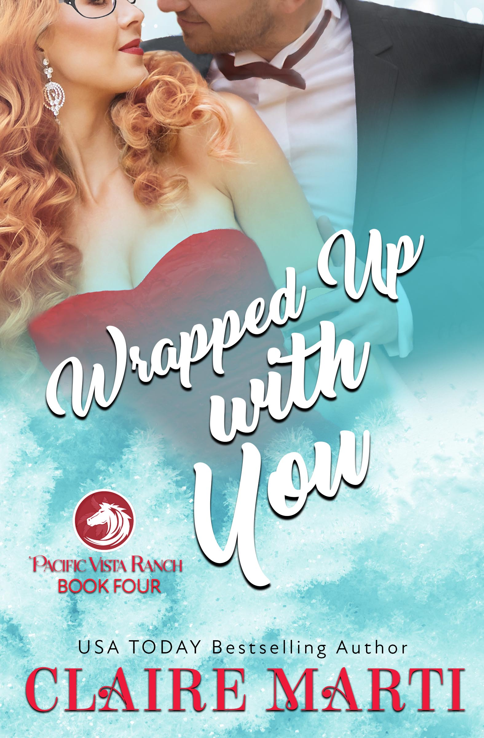 Claire Marti_Wrapped Up with You - FINAL ebook USA TODAY